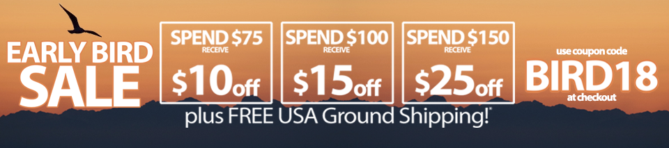 Save 10 when you spend 75, 15 when you spend 100, 25 when you spend 150 with code BIRD18
