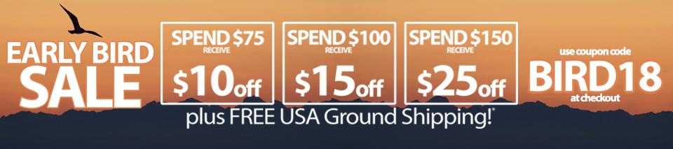 Save 10 when you spend 75, 15 when you spend 100, 25 when you spend 150 with code BIRD18