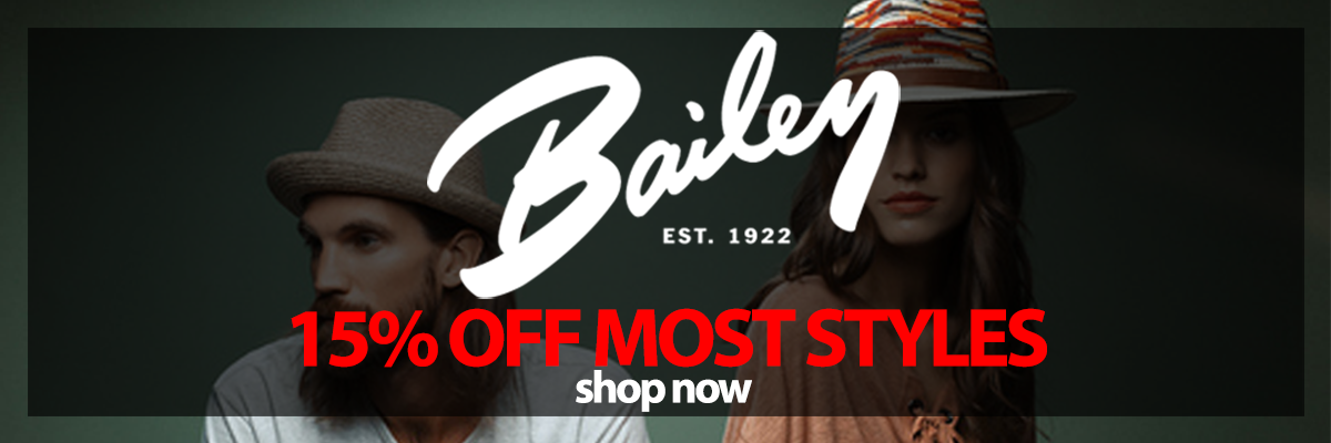 Brand Bailey 15percent off Most Styles