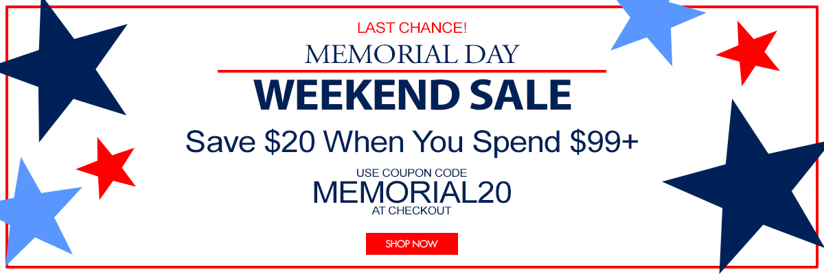 Save $20 when you spend $99 Memorial Day Coupon Code MEMORIAL20