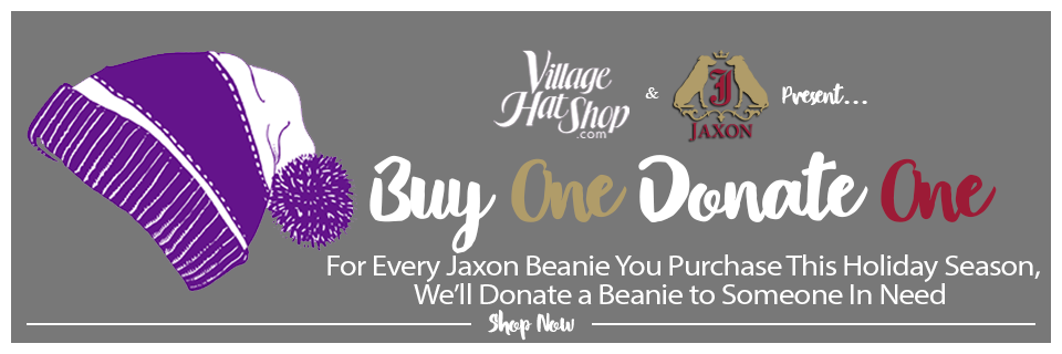 Buy a Jaxon Hats Beanie and we Donate a Beanie to someone in need