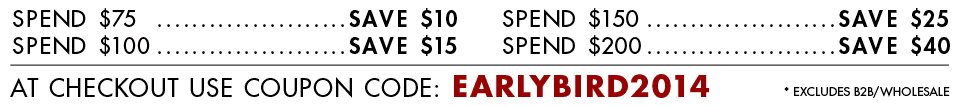 Early Bird Sale - Promo Code: EARLYBIRD2014