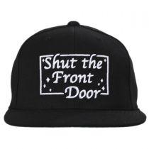Shut the Front Door Snapback Baseball Cap in