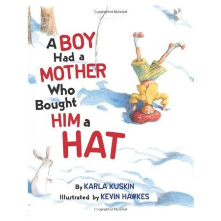 A Boy Had a Mother Who Bought Him a Hat by Karla Kuskin [Hardcover Book]