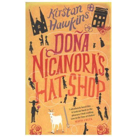 Dona Nicanora's Hat Shop by Kirstan Hawkins [Paperback Book]