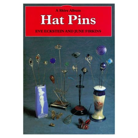 Hat Pins by E. Eckstein & June Firkins [Paperback Book]