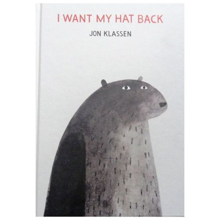 I Want My Hat Back by Jon Klassen [Hardcover Book]