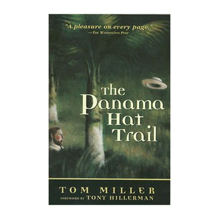 Panama Hat Trail: A Journey from South America by Tom Miller [Paperback Book]